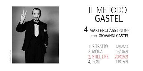 Il Metodo Gastel - Still Life biglietti