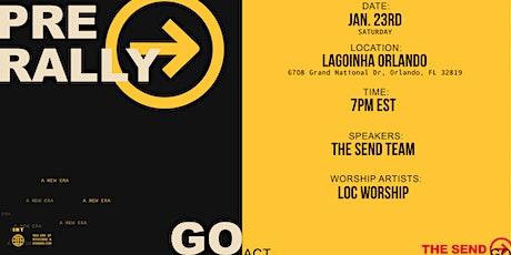 THE SEND - Pre Rally at LAGOINHA ORLANDO CHURCH tickets