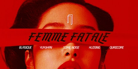 Copy of Femme Fatale Vol.3 // Velvet Collective tickets