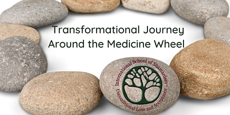 Transformational Journey Around The Medicine Wheel tickets