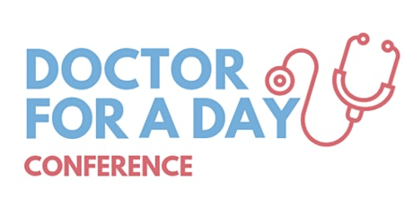 Doctor for a Day Conference 2021 tickets