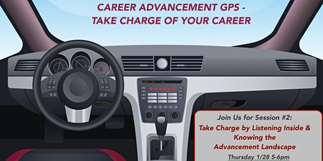 Your Career Advancement GPS - Taking Charge of Your Career tickets