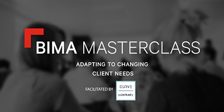 BIMA Masterclass | Adapting to changing client needs tickets