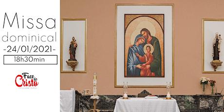 Missa Dominical - 24 de  janeiro  - 18:30 ingressos