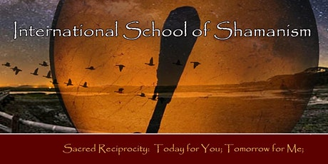 Shamanic Healing Circle -  International School of Shamanism tickets