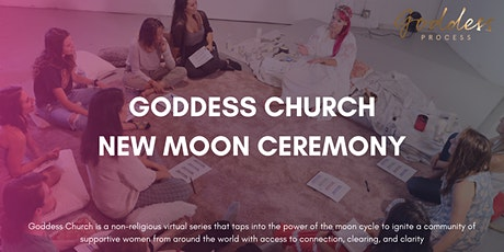 Goddess Church: New Moon Ceremony tickets