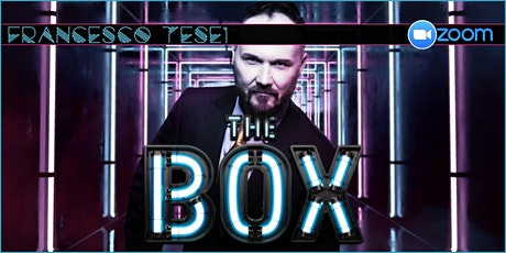 FRANCESCO TESEI: THE BOX (29/1/2021) biglietti