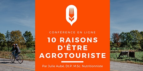 Conférence «10 raisons d'être agrotouriste» par Julie Aubé billets