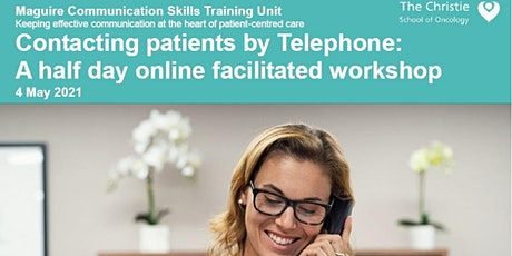 Contacting Patients by Telephone -  May 2021 tickets