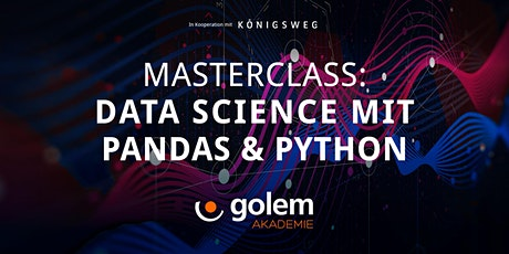 Masterclass: Data Science mit Pandas & Python tickets
