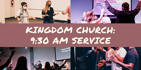 Kingdom Church | 9:30 AM Saturday Service tickets