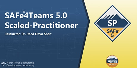 Virtual  Session-NTX Leadership Dev SAFe4Teams 5.0 Scaled-Practitioner (SP) tickets