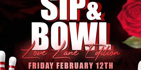 Sip And Bowl AZ - Feb Lovers Lanes Edition tickets