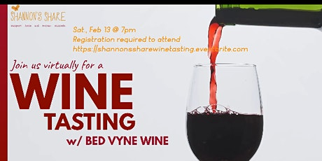 Shannon's SHARE Wine Tasting Event with Bed-Vyne Wine tickets