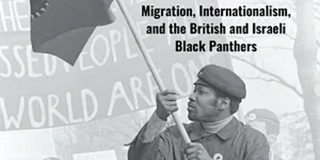 The British Black Panthers and the Making of Anti-Imperial Space tickets