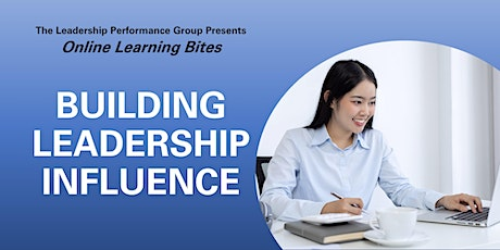 Building Leadership Influence (Online - Run 11) tickets