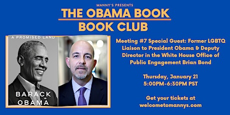 The Obama Book Club Meeting #7 with LGBT Liaison to Pres. Obama Brian Bond tickets