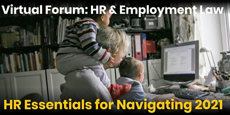 Virtual Forum: HR Essentials for Navigating 2021 tickets