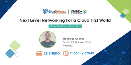 Next Level Networking For a Cloud First World tickets