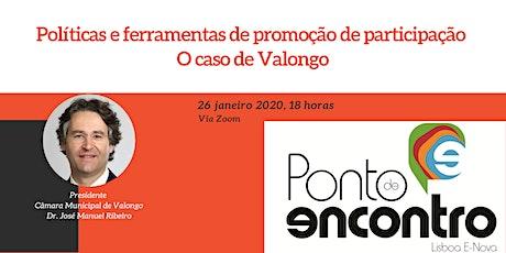 Políticas e ferramentas de Promoção de Participação – o caso de Valongo bilhetes