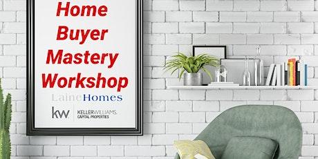 Home Buyer Mastery Workshop tickets