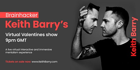 Keith Barry's Virtual Valentines Brainhacking Show tickets
