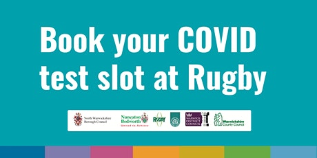 Rugby COVID Community Testing Site - 25th January tickets