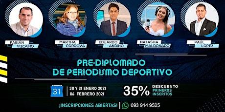 PREDIPLOMADO DE PERIODISMO DEPORTIVO entradas