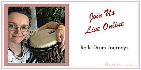 Reiki Drum Journeys - Group healing circle tickets