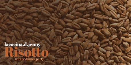 Winter Dinner Party: LaCocina.d.Jenny makes risotto tickets