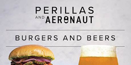 Burgers & Beers: a Perillas & AERONAUT collaboration tickets