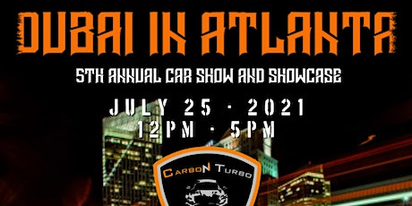 Dubai in Atlanta - 5th Annual Car Show - 2021 tickets