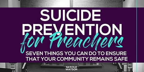 Suicide for Preachers: Keeping Your Congregation Safe tickets