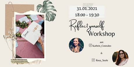 Reflect yourself Workshop Tickets