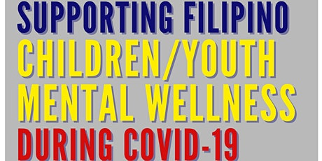 Supporting Filipino Children/Youth Mental Wellness During Covid-19 tickets