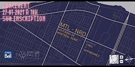 MTL-NRD: Histoires de Montréal-Nord - LANCEMENT billets