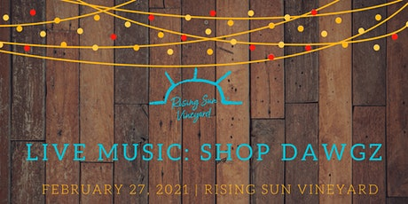 Live Music with Shop Dawgz tickets