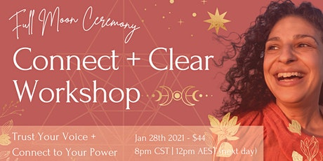 Connect + Clear Workshop! Trust Your Voice + Connect To Your Power tickets