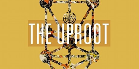 The Uproot tickets