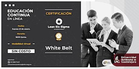 Curso de Certificación en White Belt (Sin costo) boletos