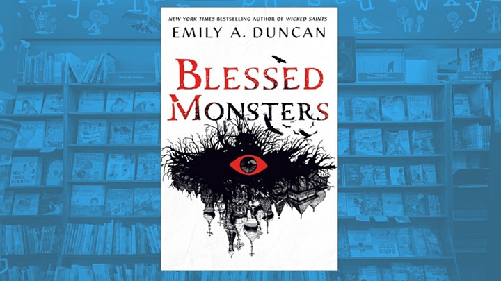 Emily A. Duncan with Hannah Abigail Clarke: Blessed Monsters image