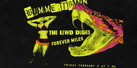 Bummertown w/ The Lewd Dudes and Forever Miles tickets