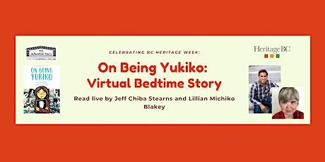 On Being Yukiko: Virtual Bedtime Story tickets