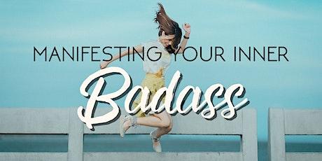 Manifesting Your Inner Badass tickets