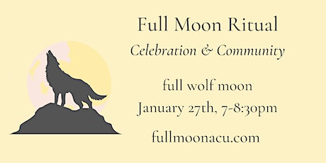 Full Moon Circle - wolf moon - FREE:) tickets