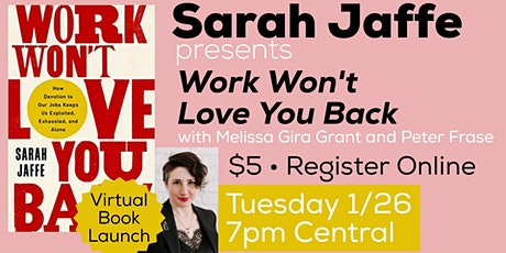 Sarah Jaffe presents Work Won't Love You Back tickets