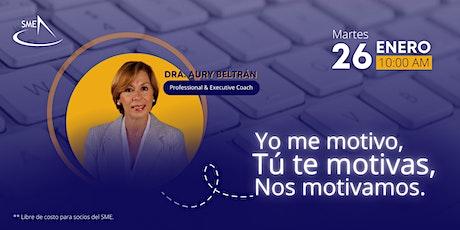 SME Webinar: YO me motivo, TÚ te motivas, NOS motivamos biglietti