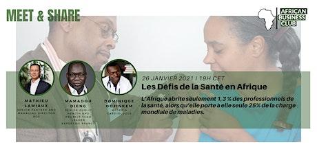 La santé en Afrique : atteindre l'excellence billets