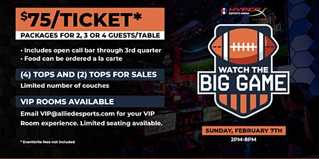 The Big Game Watch Party at HyperX Esports Arena tickets