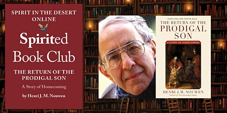 Spirited Book Club ~ The Return of the Prodigal Son by Henri Nouwen tickets